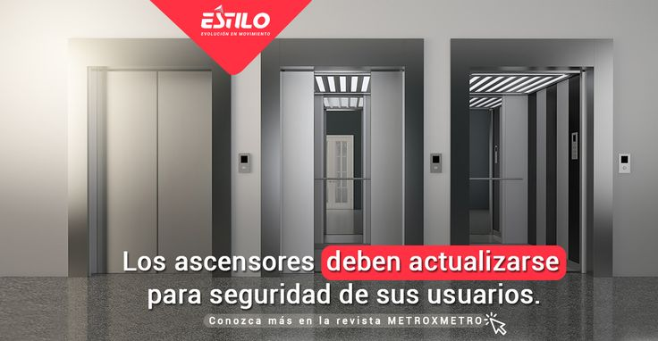 A los ascensores al igual que a los edificios les llegó la hora de modernizarse. Infórmese más en: http://www.metroxmetro.com/uploads/revistas/1499294669_Guia_Julio_2017.pdf