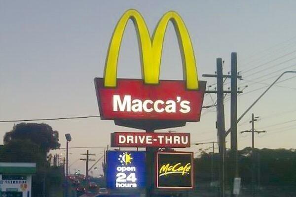 You call McDonald's Maccas.   33 Ways You Know You're Australian