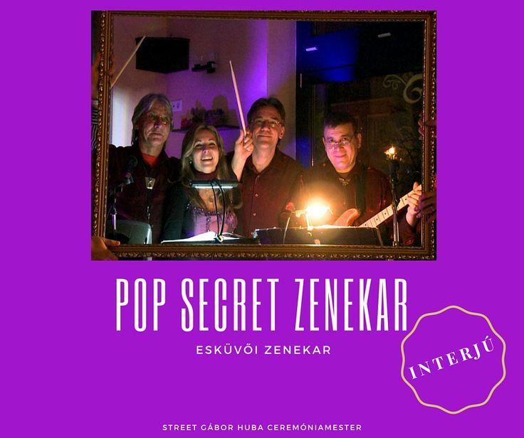 Pop Secret Zenekar esküvőre - INTERJÚ