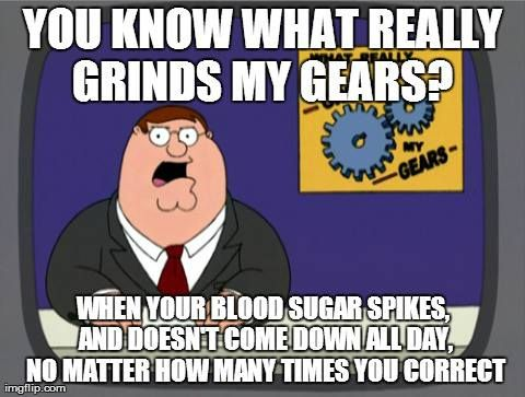 Grinds My Gears | www.IAmAType1Diabetic.com