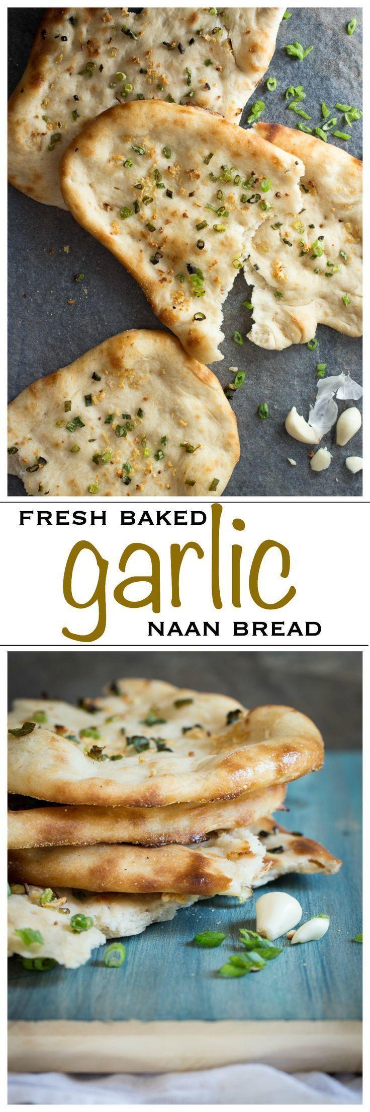 Fresh Baked Homemade Garlic Naan Bread | Foodness Gracious