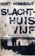 Slachthuis vijf - Kurt Vonnegut Reserveer: http://bibliotheekhelmondpeel.nl/catalogus.html?q=slachthuis+vijf