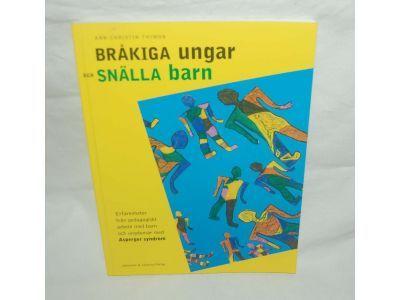 Ann-Christin Thimon: Bråkiga ungar och snälla barn Pris: 70 kr | Bokbörsen
