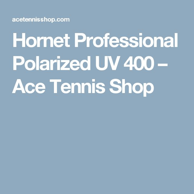 Hornet Professional Polarized UV 400 – Ace Tennis Shop