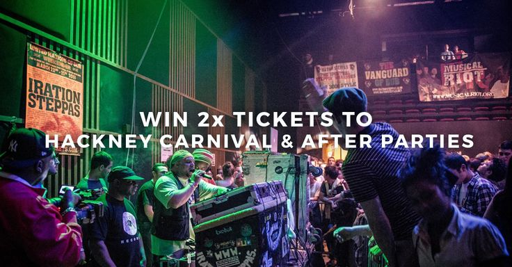 Win 2 Tickets to Hackney Carnival and After Parties