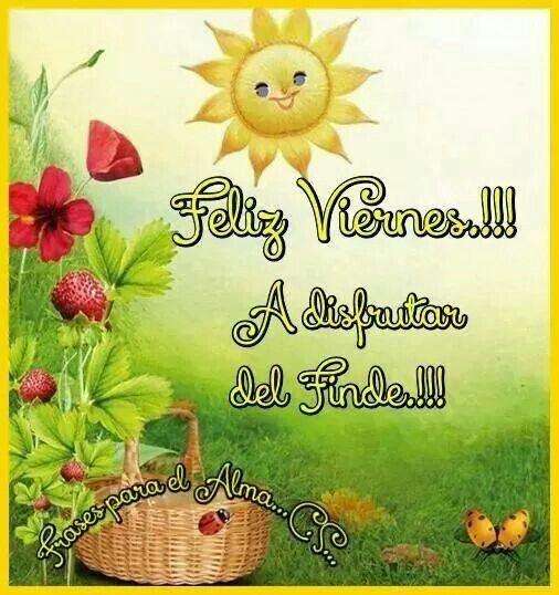 Feliz viernes!! Al disfrutar del Finde!!!
