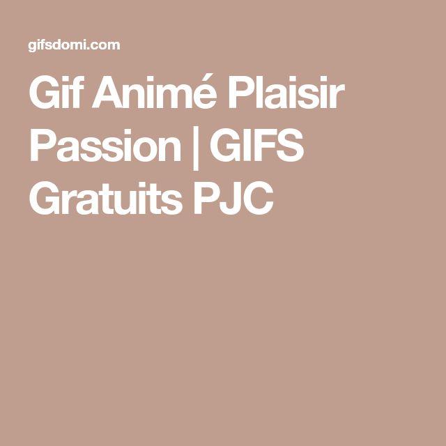 Gif Animé Plaisir Passion | GIFS Gratuits PJC