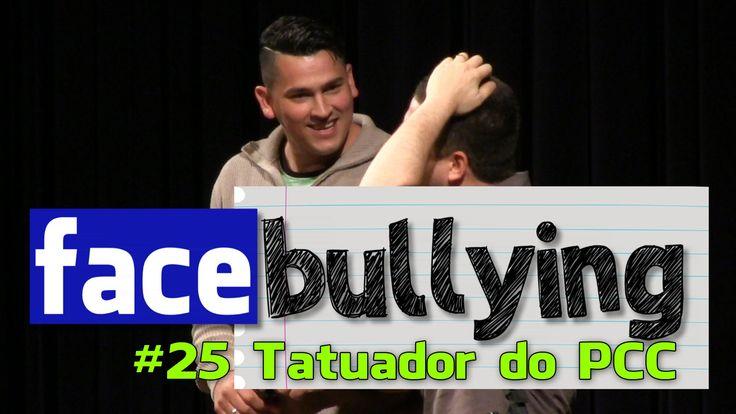 Facebullying #25 - TATUADOR DO PCC (Tatuagem dá gangrena)