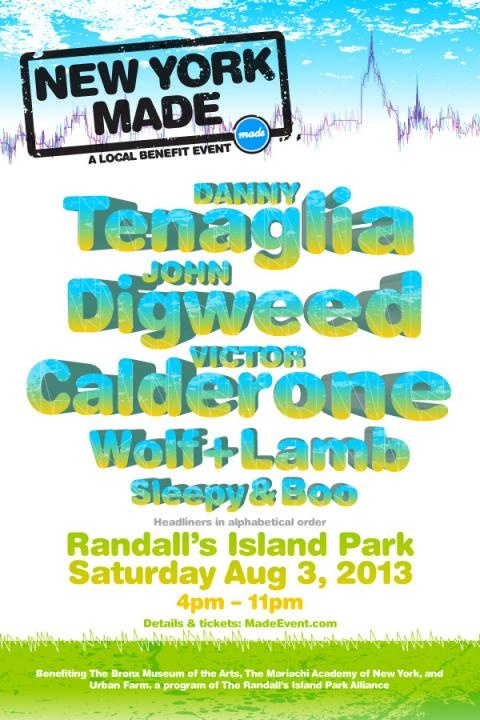Nightlifepost.com - NEW YORK MADE: A Local Benefit with Danny Tenaglia, John Digweed, Victor Calderone & More Hits Randall's Island Park on 8/3