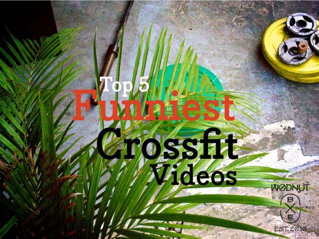 Top 5 Funniest Crossfit Videos | Wodnut