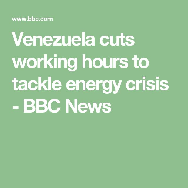 Venezuela cuts working hours to tackle energy crisis - BBC News