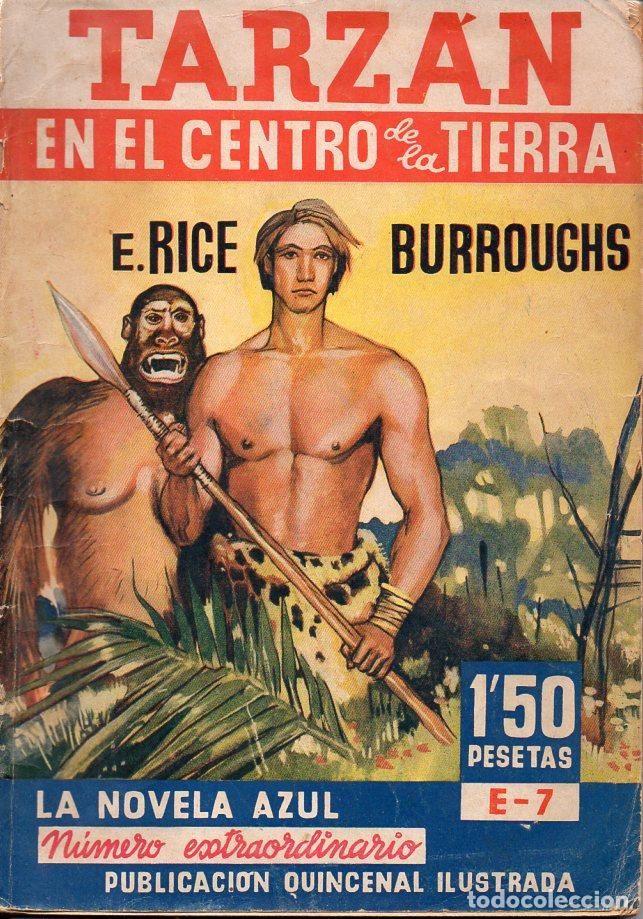 EDGAR RICE BORROUGHS : TARZÁN EN EL CENTRO DE LA TIERRA (NOVELA AZUL 1936) (Libros antiguos (hasta 1936), raros y curiosos - Literatura - Narrativa - Ciencia Ficción y Fantasía)