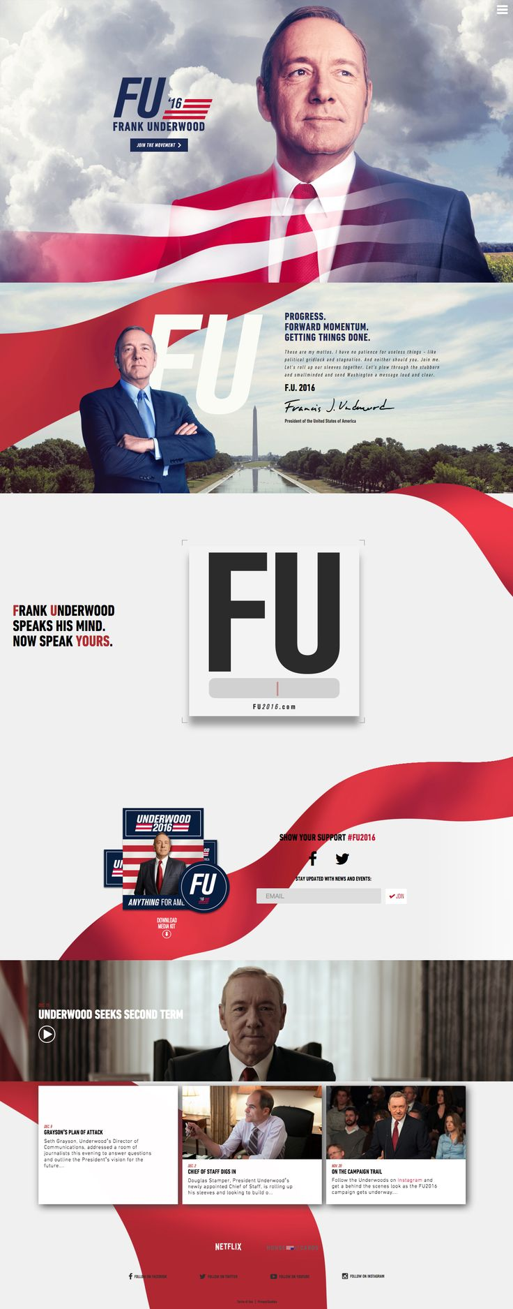 Excellent One Pager promoting Frank Underwood's 2016 campaign aka Season 4 of House of Cards. The Single Page website features a gorgeous design, as good as anything you've seen in the political sector. Lovely touch with the animated signature when you scroll to the second section. And anyone who knows the show will love that cheeky eye movement when hovering near his head.