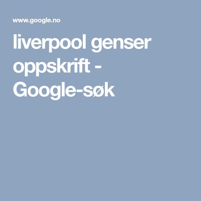 liverpool genser oppskrift - Google-søk