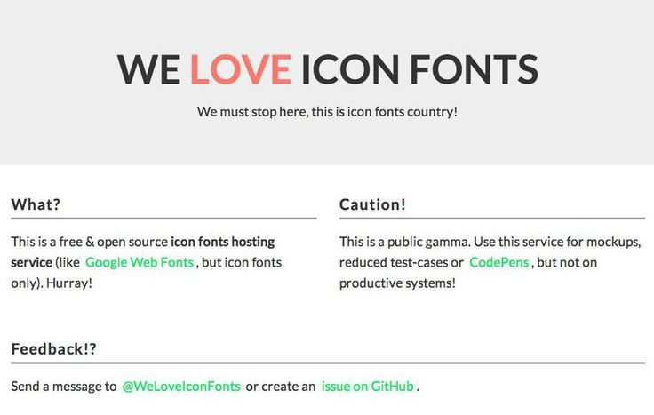 "We Love Icon Fonts is an open-source directory to choose and build your own icon font package, with a choice of several high quality icon fonts, including Brandicon, Entypo, Font Awesome, Fontelico, Make, OpenWeb Icons, Typicons and Zocial.  To use a set on your own site, click ""Add"" to add them to  your own collection. Then, you receive the embed code, using CSS to further customize how the icon fonts are displayed. While it doesn't offer a way to use specific icons from a set (you have to…"