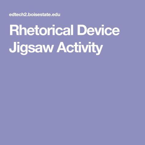 Rhetorical Device Jigsaw Activity