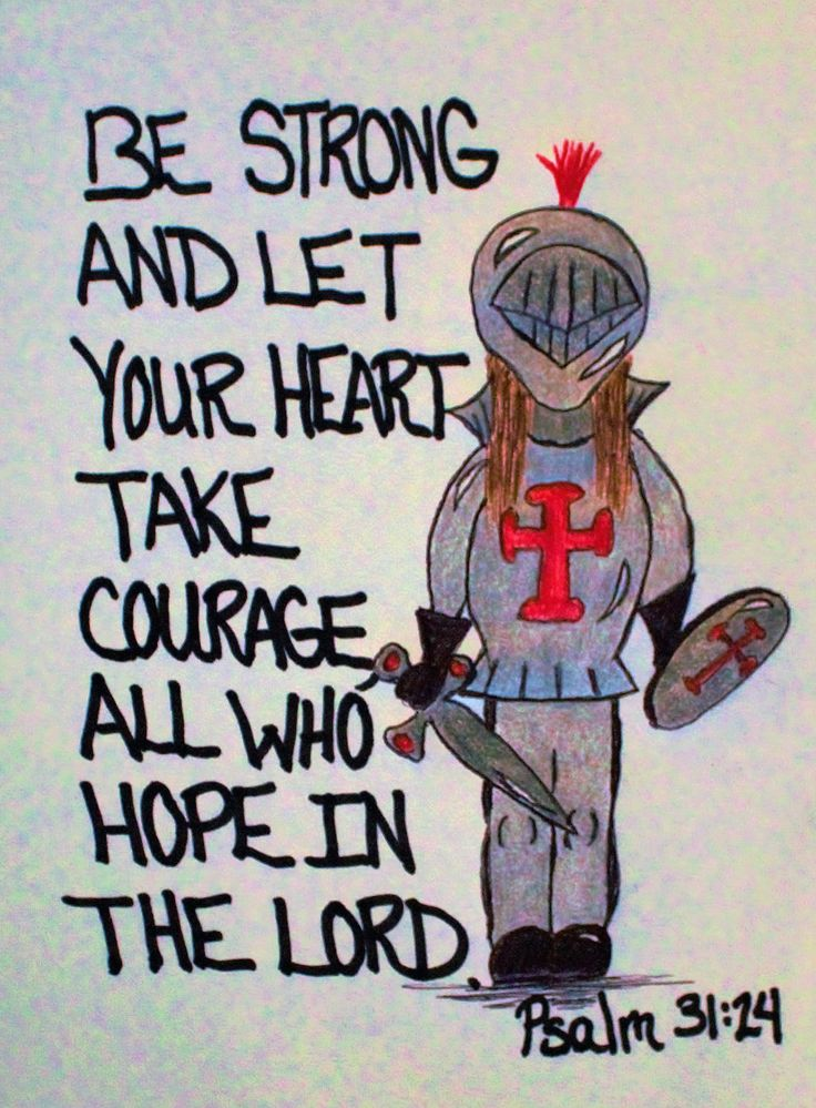 "Girl as a knight. Bible Verse, ""Be strong and let your heart take courage all who hope in the Lord."" Psalm 31:24. Inspirational Greeting Card of Encouragement with doodle art."