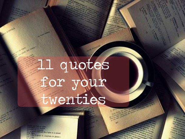 """11 Quotes For Your Twenties -- """"Some women choose to follow men, and some women choose to follow their dreams. If you're wondering which way to go, remember that your career will never wake up and tell you that it doesn't love you anymore."""" – Lady Gaga"""