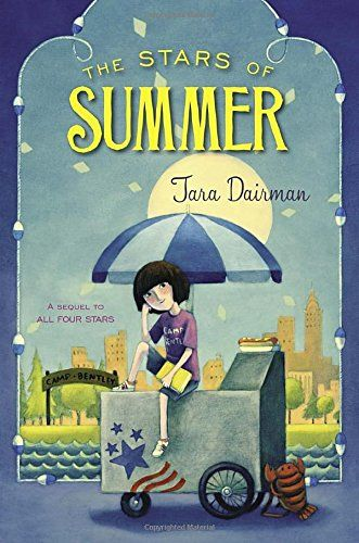 The Stars of Summer: An All Four Stars Book by Tara Dairman ~ I ADORE this series!:
