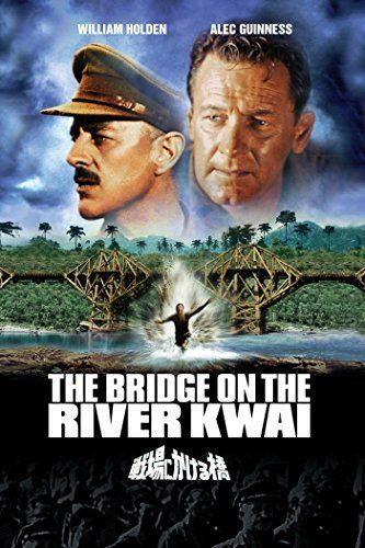 The Bridge on the River Kwai (1957, GBR / USA): ☆3