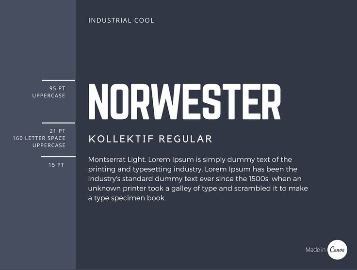 11 Norwester is an attention-grabbing, geometric font best used for headings. The pairing of Norwester, Kollektif and Montserrat is structured and geometric.