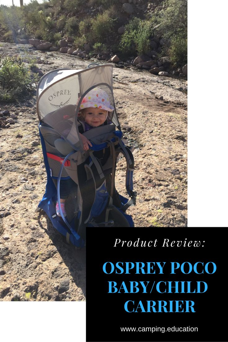 Product Review: Osprey Poco Baby & Child Carrier; The lightweight, comfortable way to hike with your child