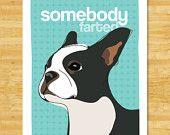 Boston Terrier Dog Magnet - Farted. $5.99, via Etsy.
