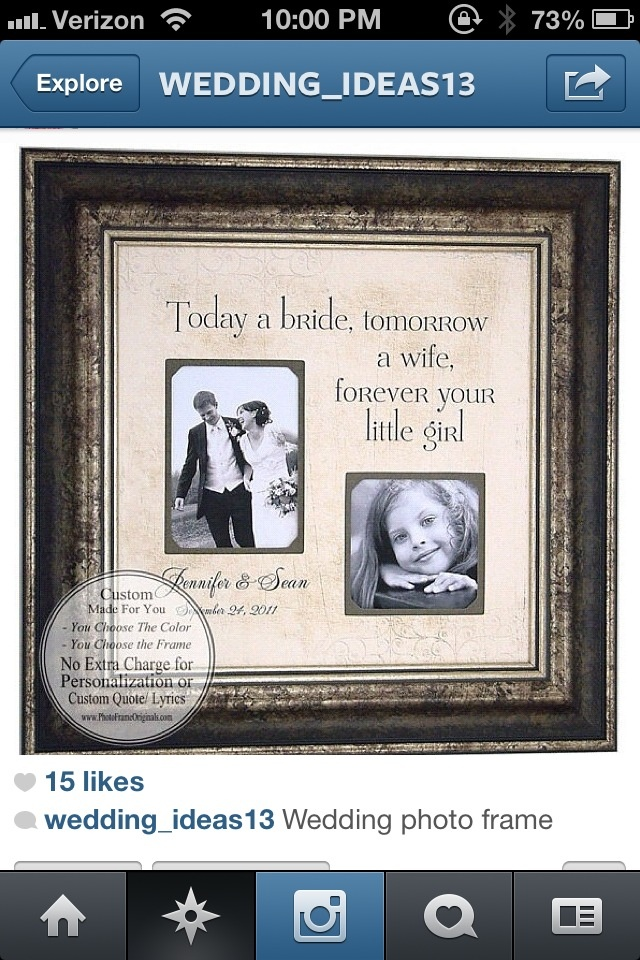Cute Picture Frame Idea. From Daughter To Father
