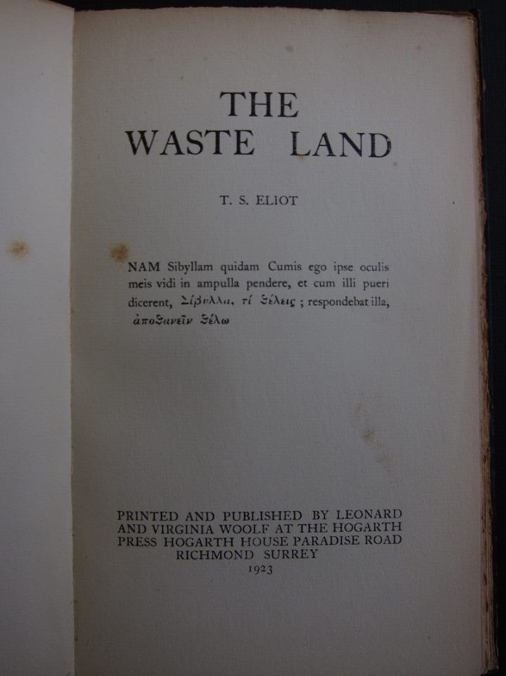 """I have just finished setting up the whole of Mr. Eliots [sic] poem with my own hands -- you see how my hand trembles.""  -- Virginia Woolf wrote to a friend on this day in 1923. She was referring to the typesetting of the first English edition of The Waste Land by T. S. Eliot."