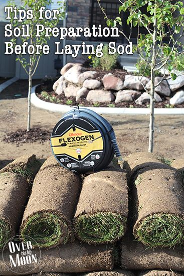 Tips for Soil Preparation Before Laying Sod #ad #GilmourGardens #GilmourGardening | Over The Big Moon