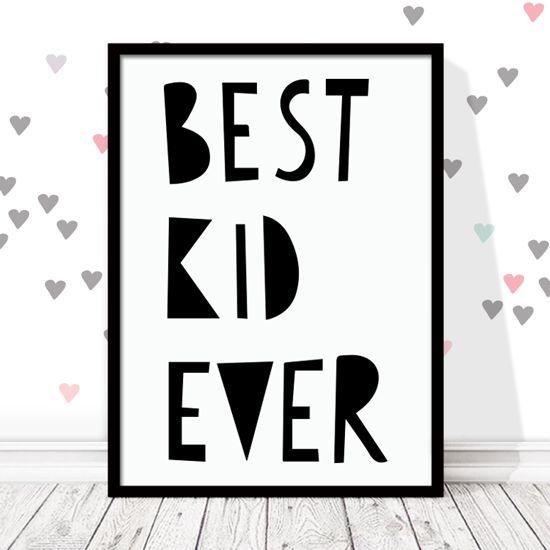"""Αφίσα τυπογραφίας """"Best Kid Ever"""". Οι φράσεις είναι η νέα τάση στο παιδικό δωμάτιο. #bestkidever #paidikesafises #postersforkids"""