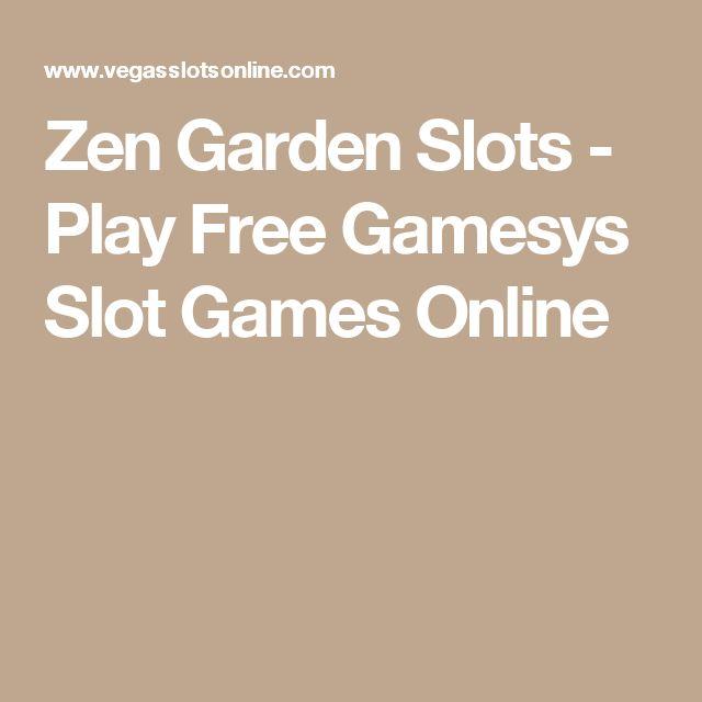 Zen Garden Slots - Play Free Gamesys Slot Games Online