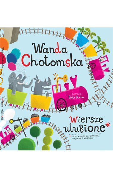"""W tomie """"Wiersze ulubione"""" zebraliśmy ulubione teksty członków rodziny, przyjaciół i wielbicieli Wandy Chotomskiej."""