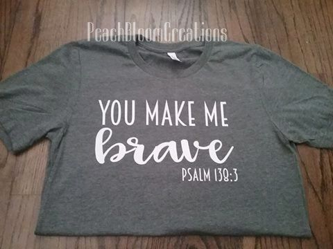 Je maakt me dappere Psalm 138:3 - Tshirt-christelijke Shirt