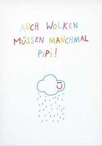 Postkarte - Auch Wolken müssen manchmal Pipi!