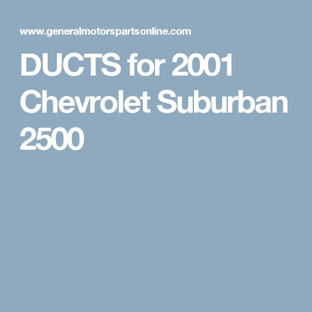 18 best repair your wheels images on pinterest chevrolet chevy ducts for 2001 chevrolet suburban 2500 fandeluxe Gallery