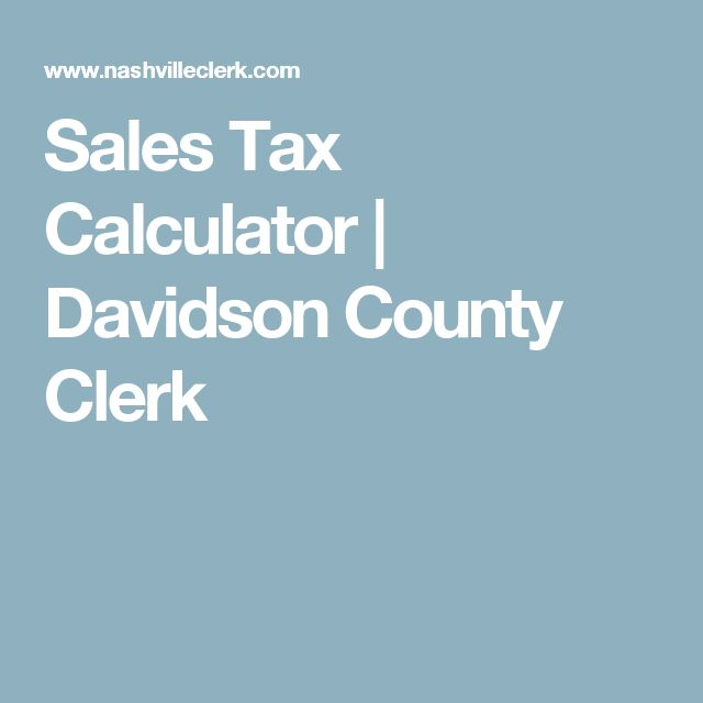 Sales Tax Calculator | Davidson County Clerk