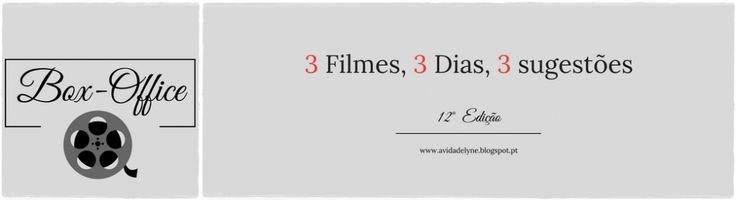 E que tal irem preparando a sessão de cinema de Domingo? Três sugestões para vocês, no blogue! :D