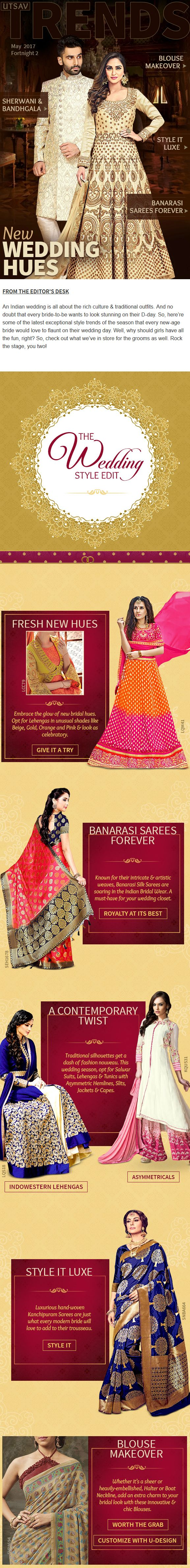 An Indian wedding is all about the rich culture & traditional outfits. And no doubt that every bride-to-be wants to look stunning on their D-day. So, here're some of the latest exceptional style trends of the season that every new-age bride would love to flaunt on their wedding day. Well, why should girls have all the fun, right? So, check out what we've in store for the grooms as well. Rock the stage, you two!