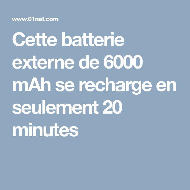 Cette batterie externe de 6000 mAh se recharge en seulement 20 minutes