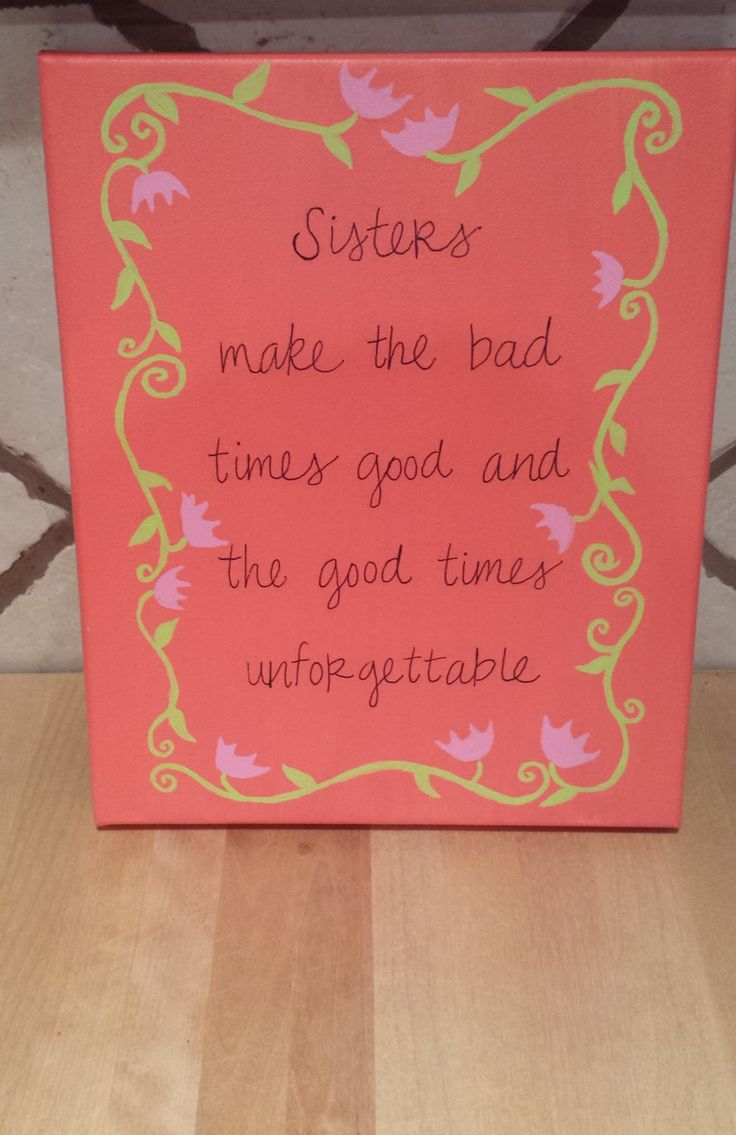 Sister Quote Canvas by NolaLolaDesigns on Etsy $15 00