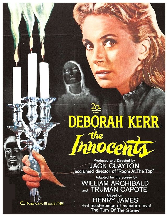 """Author: Henry James - based on """"The Turn of the Screw"""". Deborah Kerr, Peter Wyngarde, Megs Jenkins. Director: Jack Clayton. IMDB: 7.8 __________________________ http://en.wikipedia.org/wiki/The_Innocents_(1961_film) http://www.rottentomatoes.com/m/1099622-innocents/ http://www.tcm.com/tcmdb/title/79253/The-Innocents/ Article: http://www.tcm.com/tcmdb/title/79253/The-Innocents/articles.html http://www.allmovie.com/movie/the-innocents-v96596"""