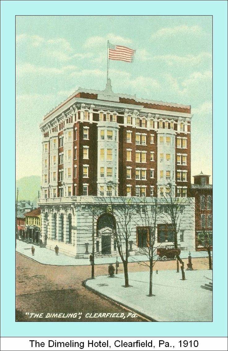 Dimeling Hotel Clearfield Pennsylvania