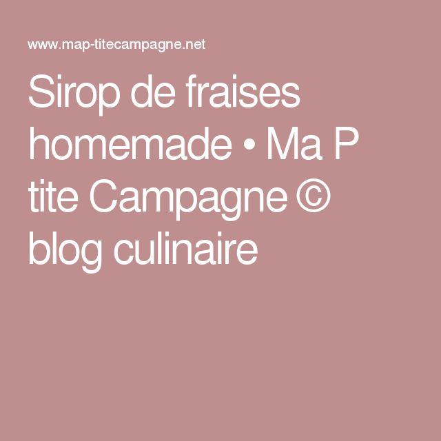Sirop de fraises homemade • Ma P tite Campagne © blog culinaire