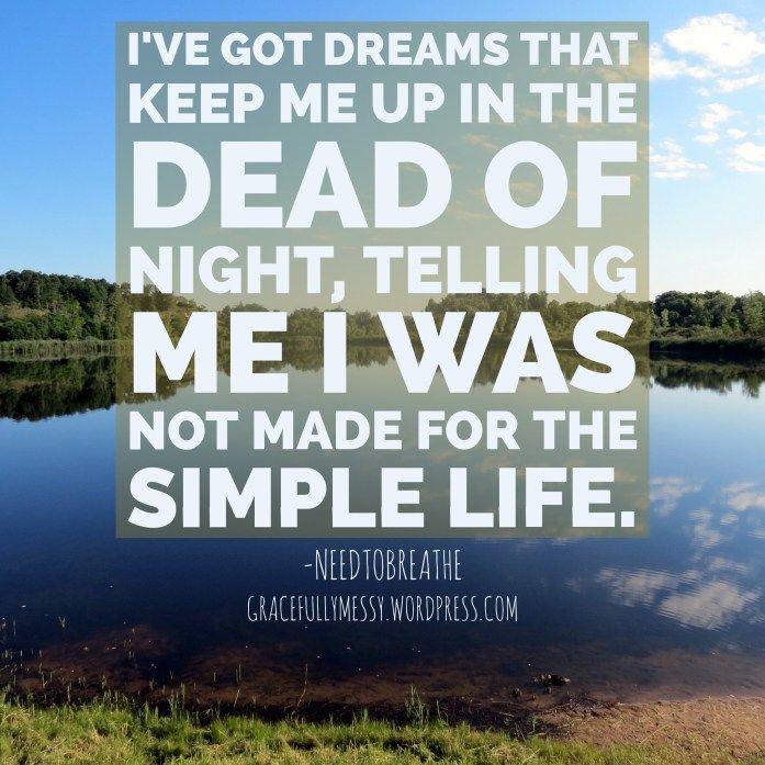 Happiness lyrics NEEDTOBREATHE - Chasing Dreams