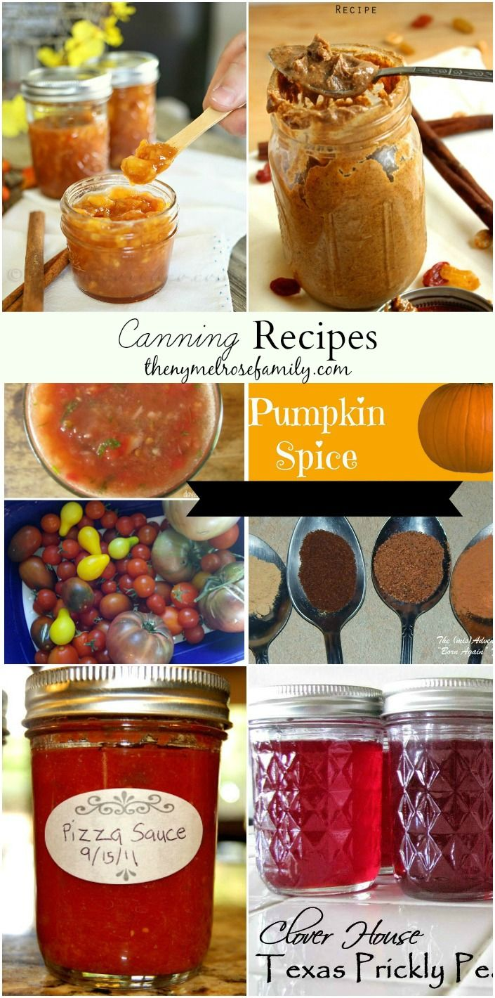 Canning Recipes collected by The NY Melrose Family www.thenymelrosefamily.com