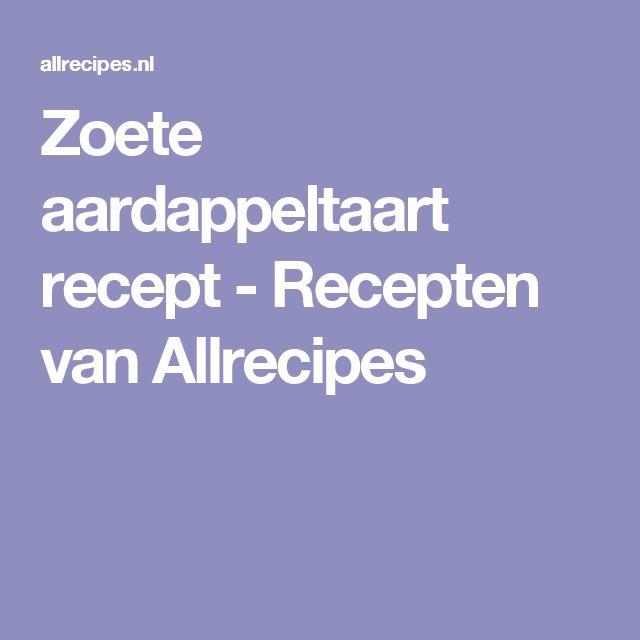 Zoete aardappeltaart recept - Recepten van Allrecipes
