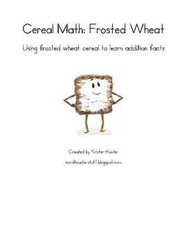 Students will use the frosted wheat cereal pieces to find all the different ways of making the numbers 5 - 10 (4 1, 3 6, 7 3, etc).  There are page...