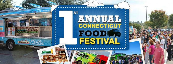 CT's Biggest Food Truck Festival EVER, ever, ever: 1st Annual Connecticut Food Truck Festival