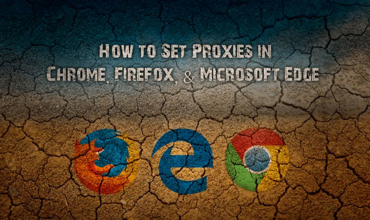How to Setup a Proxy Server in Chrome, Firefox, and Microsoft Edge. #windows #proxy #security #privacy +Downloadsource.net ✅
